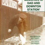 S16-Memories of Dad & Downton Station